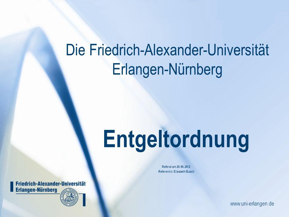 Die Friedrich-Alexander-Universität Erlangen-Nürnberg