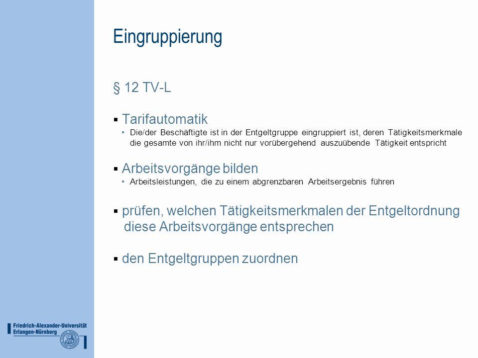 Eingruppierung § 12 TV-L Tarifautomatik Arbeitsvorgänge bilden