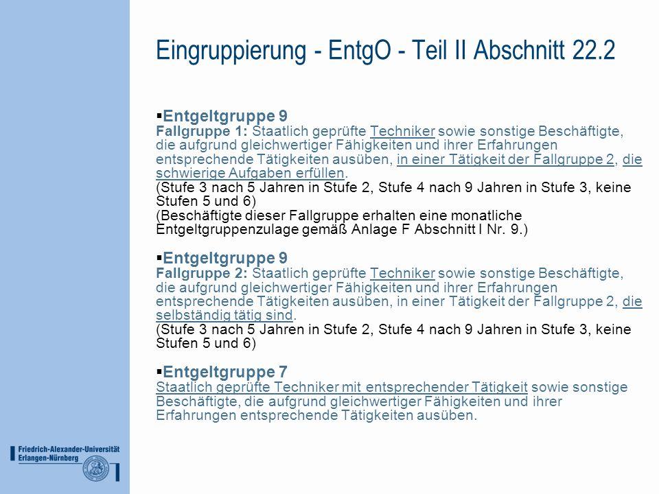 Eingruppierung - EntgO - Teil II Abschnitt 22.2