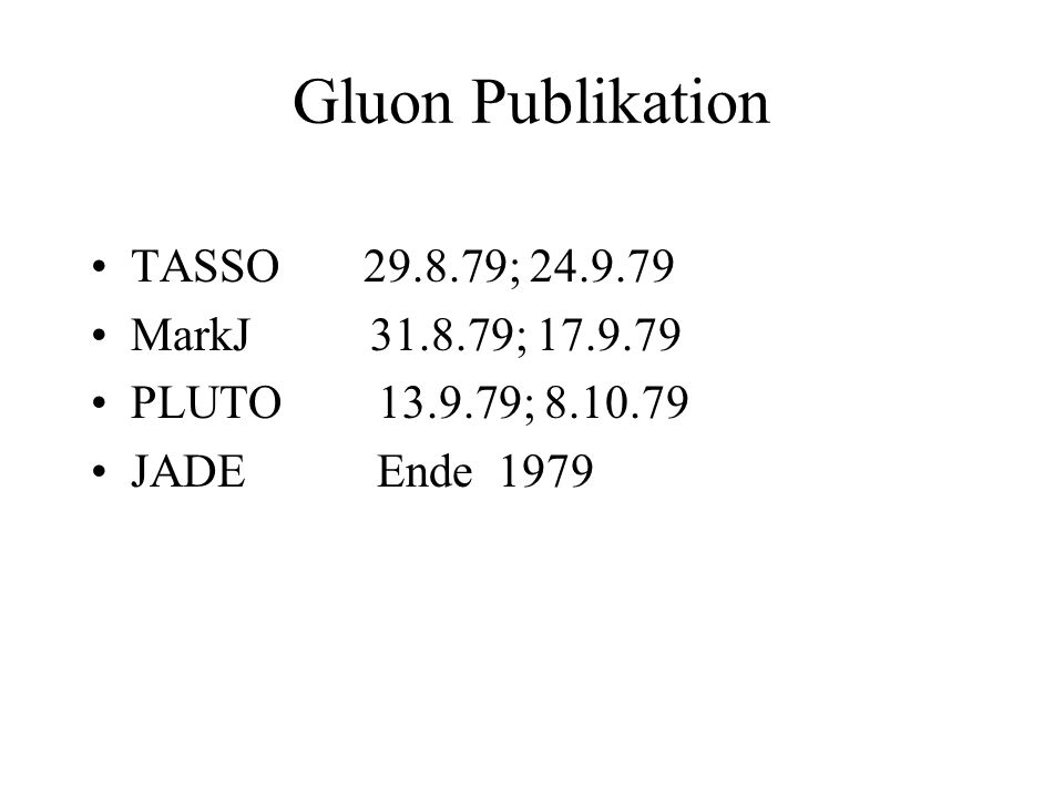 Gluon Publikation TASSO 29.8.79; 24.9.79 MarkJ 31.8.79; 17.9.79