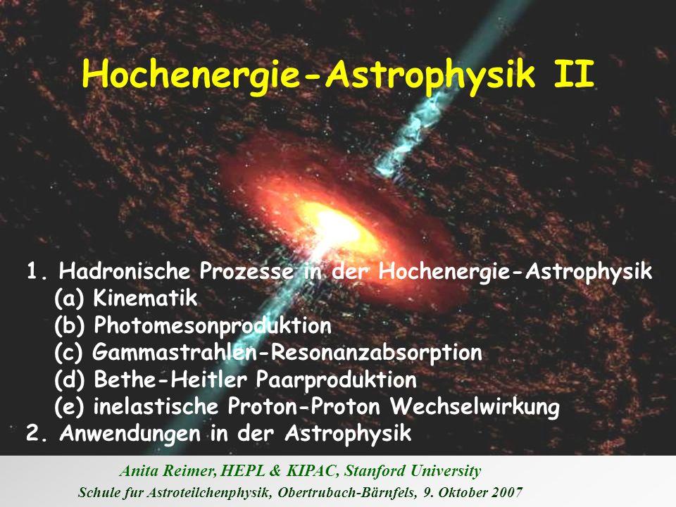 Hochenergie-Astrophysik II