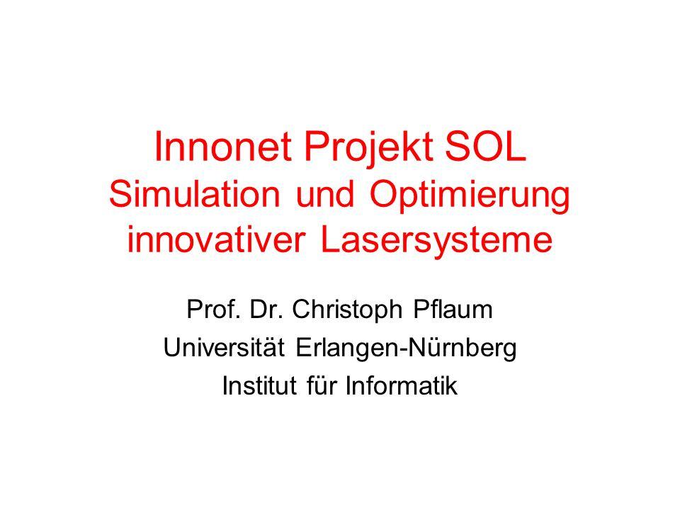 Innonet Projekt SOL Simulation und Optimierung innovativer Lasersysteme
