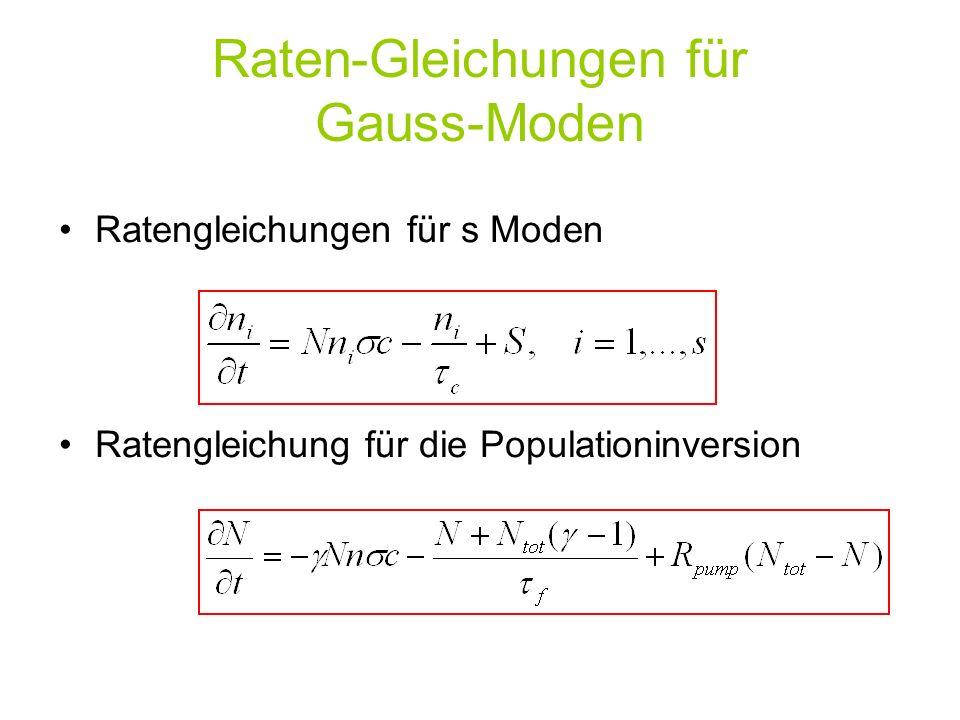 Raten-Gleichungen für Gauss-Moden