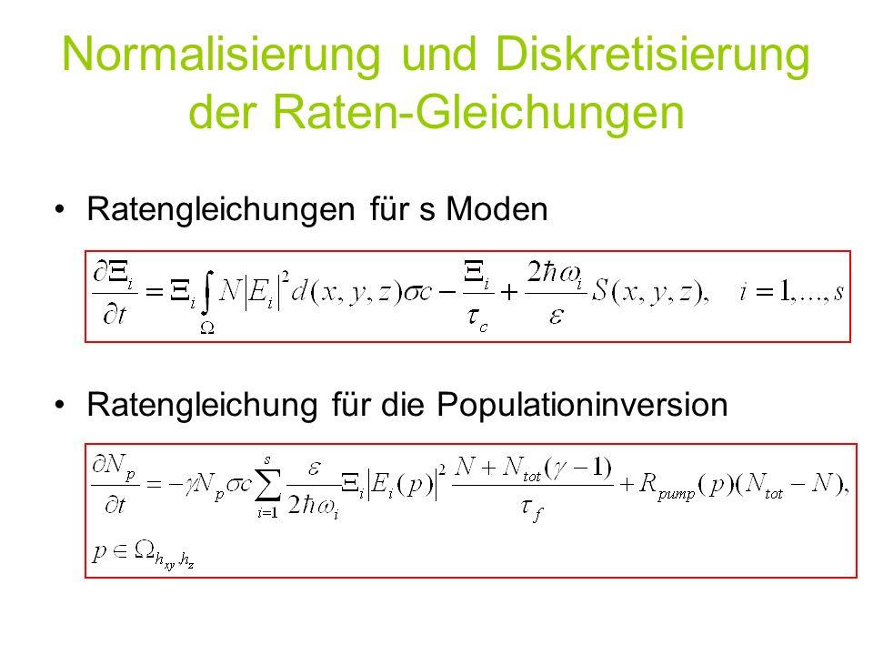 Normalisierung und Diskretisierung der Raten-Gleichungen