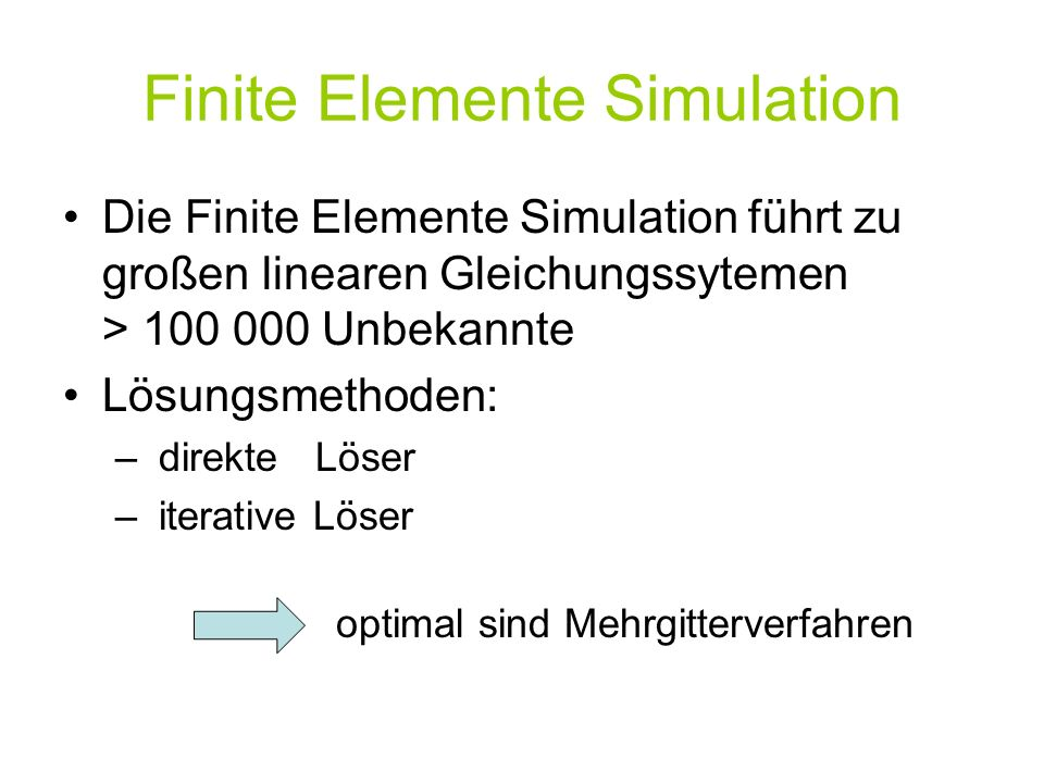 Finite Elemente Simulation