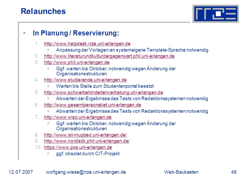 Relaunches In Planung / Reservierung: