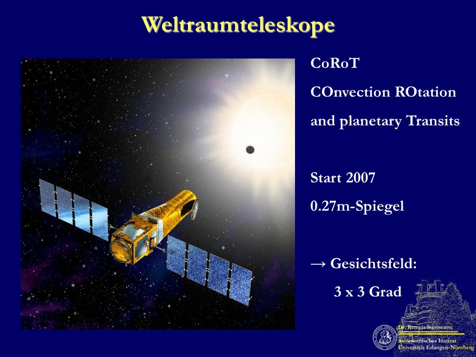 Weltraumteleskope CoRoT COnvection ROtation and planetary Transits