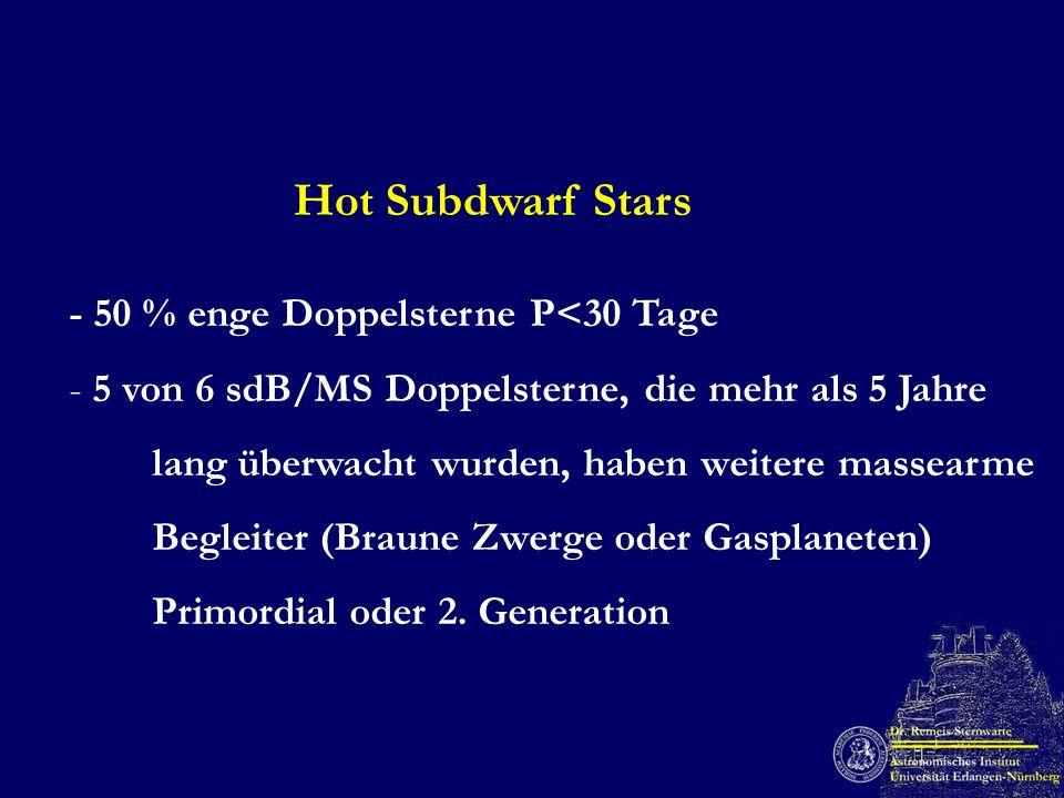 Hot Subdwarf Stars - 50 % enge Doppelsterne P<30 Tage