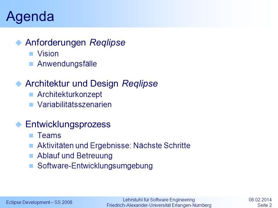 Agenda Anforderungen Reqlipse Architektur und Design Reqlipse