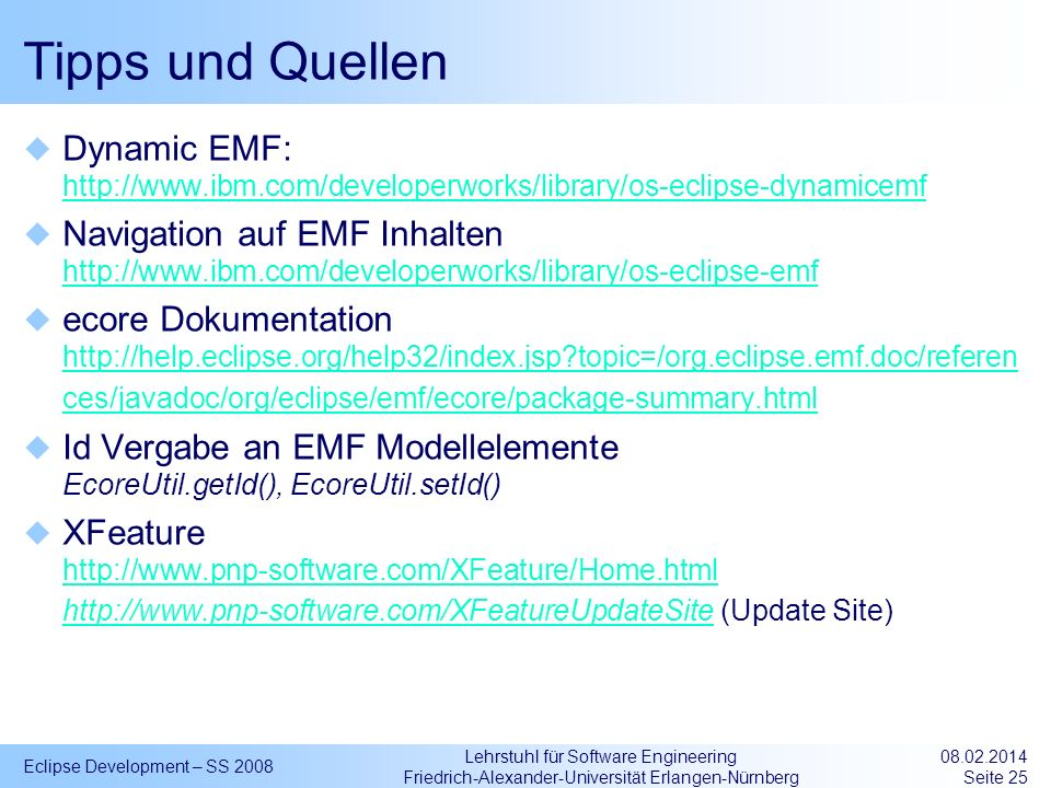 Tipps und Quellen Dynamic EMF: http://www.ibm.com/developerworks/library/os-eclipse-dynamicemf.