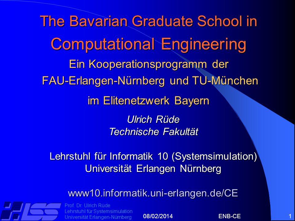 The Bavarian Graduate School in Computational Engineering Ein Kooperationsprogramm der FAU-Erlangen-Nürnberg und TU-München im Elitenetzwerk Bayern