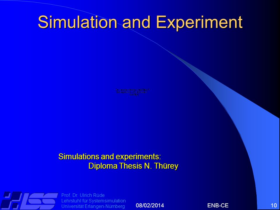 Simulation and Experiment