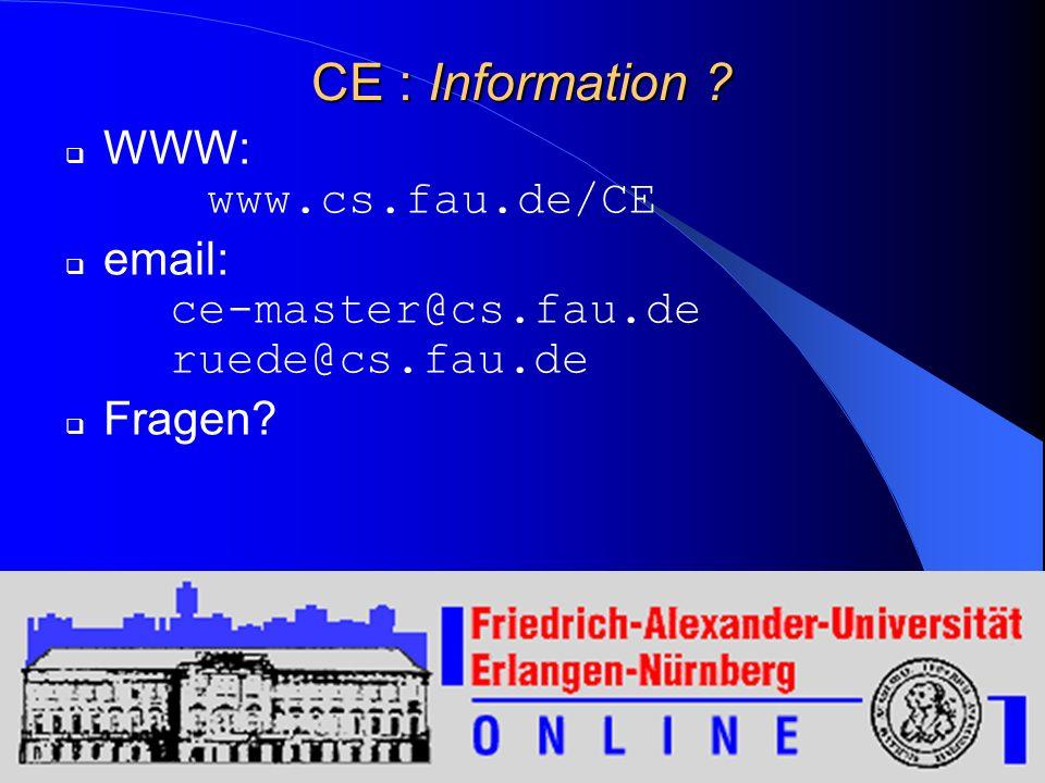 CE : Information WWW: www.cs.fau.de/CE