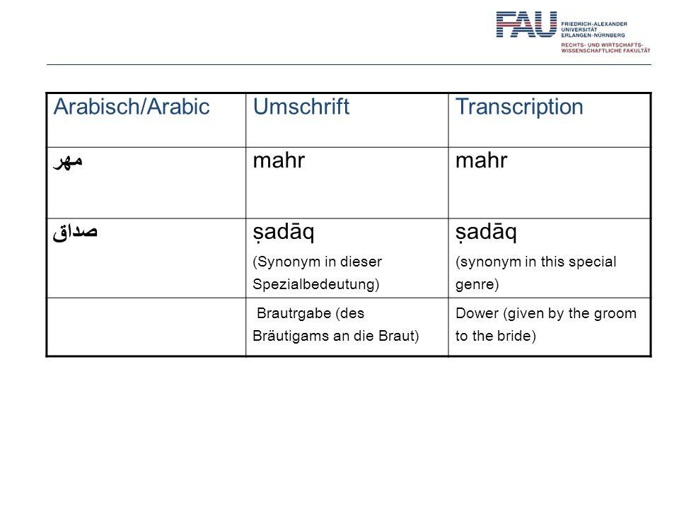 Arabisch/Arabic Umschrift Transcription مهر mahr صداق ṣadāq