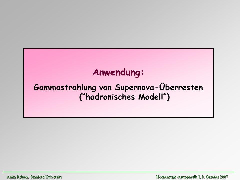 Gammastrahlung von Supernova-Überresten ( hadronisches Modell )