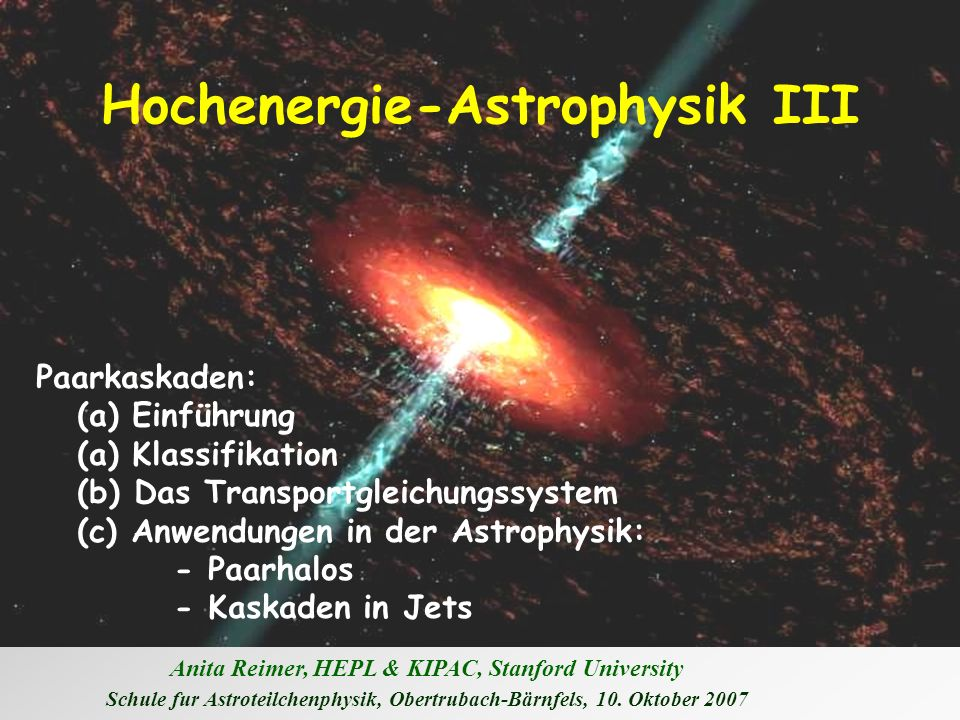 Hochenergie-Astrophysik III
