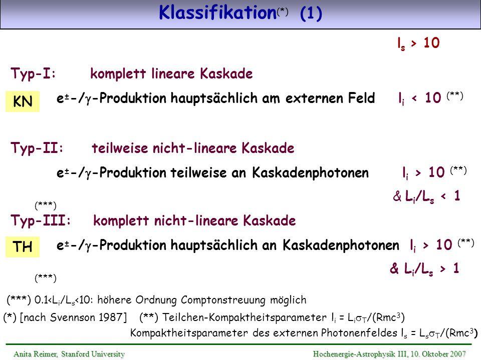 Klassifikation(*) (1) ls > 10 Typ-I: komplett lineare Kaskade