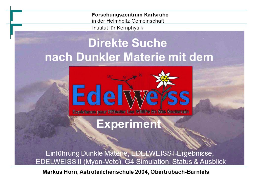 Direkte Suche nach Dunkler Materie mit dem Experiment