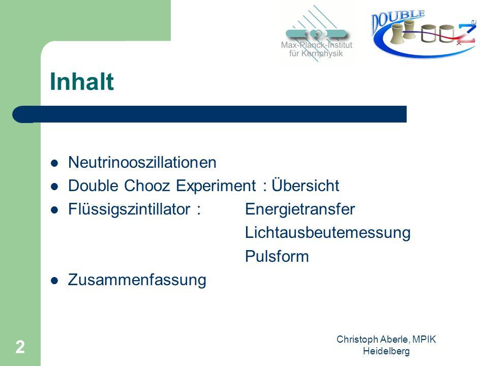 Christoph Aberle, MPIK Heidelberg