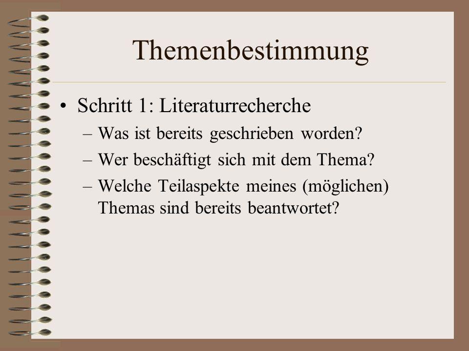 Themenbestimmung Schritt 1: Literaturrecherche