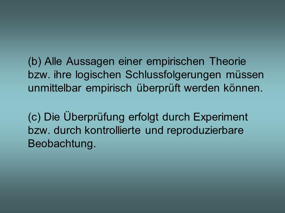 (b) Alle Aussagen einer empirischen Theorie bzw
