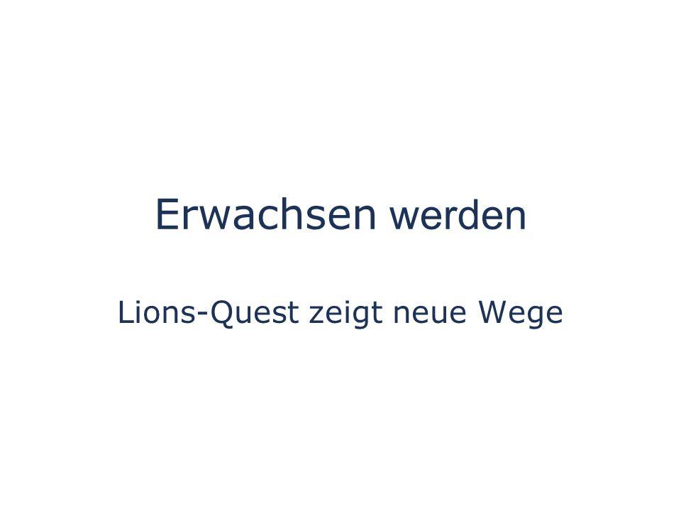 Lions-Quest zeigt neue Wege