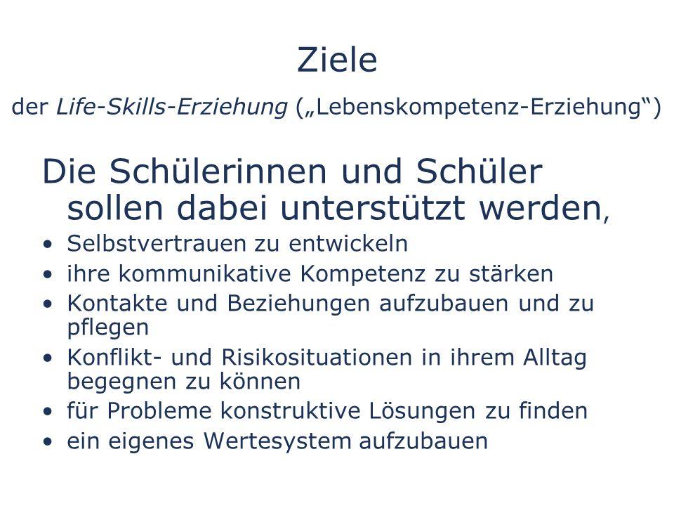 "Ziele der Life-Skills-Erziehung (""Lebenskompetenz-Erziehung )"