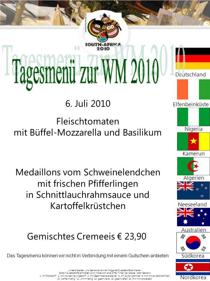 Tagesmenü zur WM 2010 Fleischtomaten