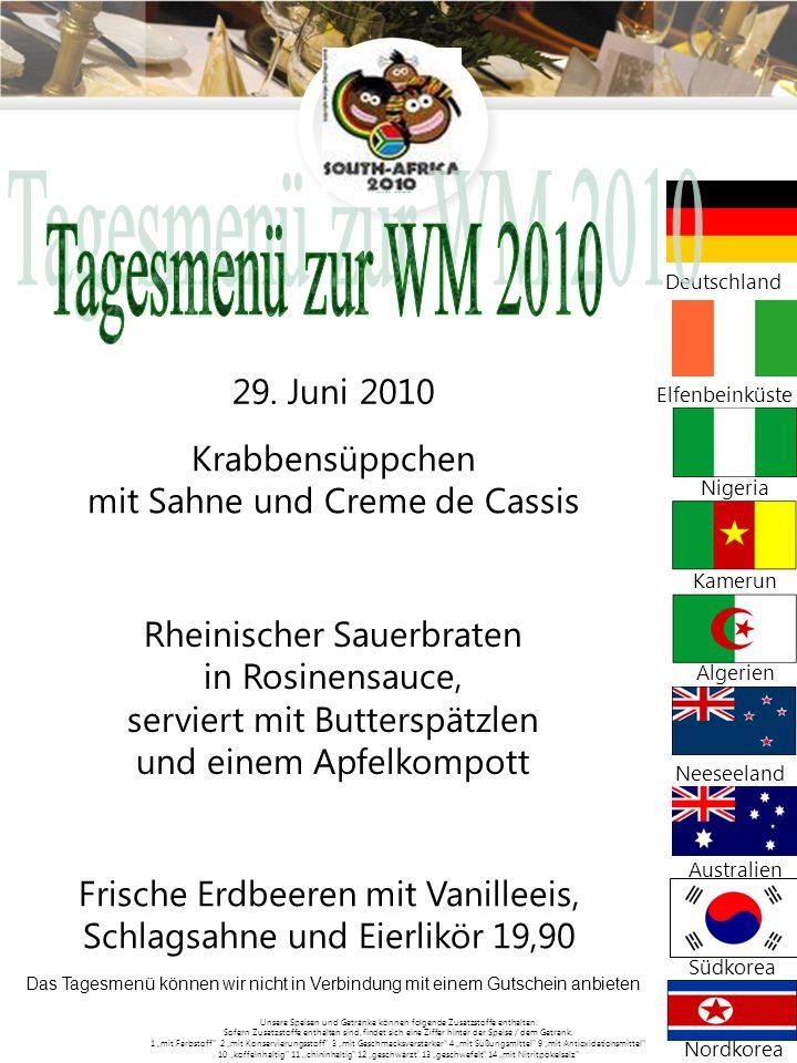 Tagesmenü zur WM 2010 Krabbensüppchen mit Sahne und Creme de Cassis