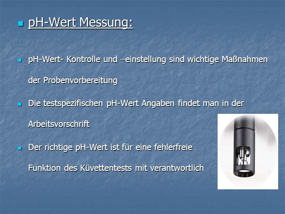 pH-Wert Messung:pH-Wert- Kontrolle und –einstellung sind wichtige Maßnahmen der Probenvorbereitung.