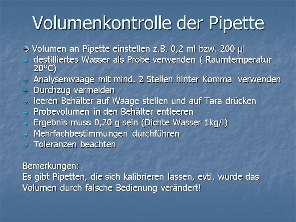 Volumenkontrolle der Pipette