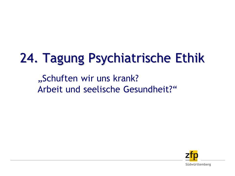 24. Tagung Psychiatrische Ethik