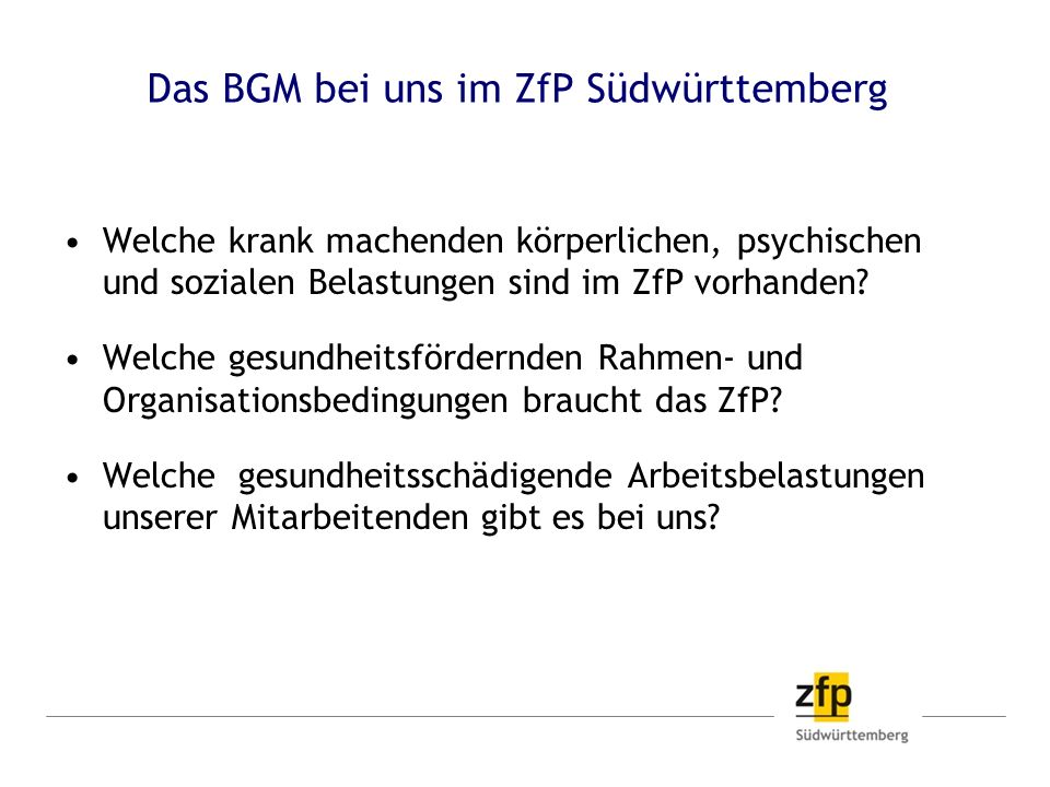 Das BGM bei uns im ZfP Südwürttemberg