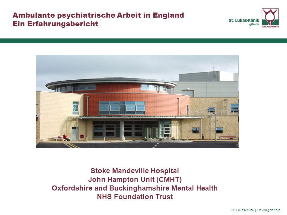 Stoke Mandeville Hospital John Hampton Unit (CMHT)