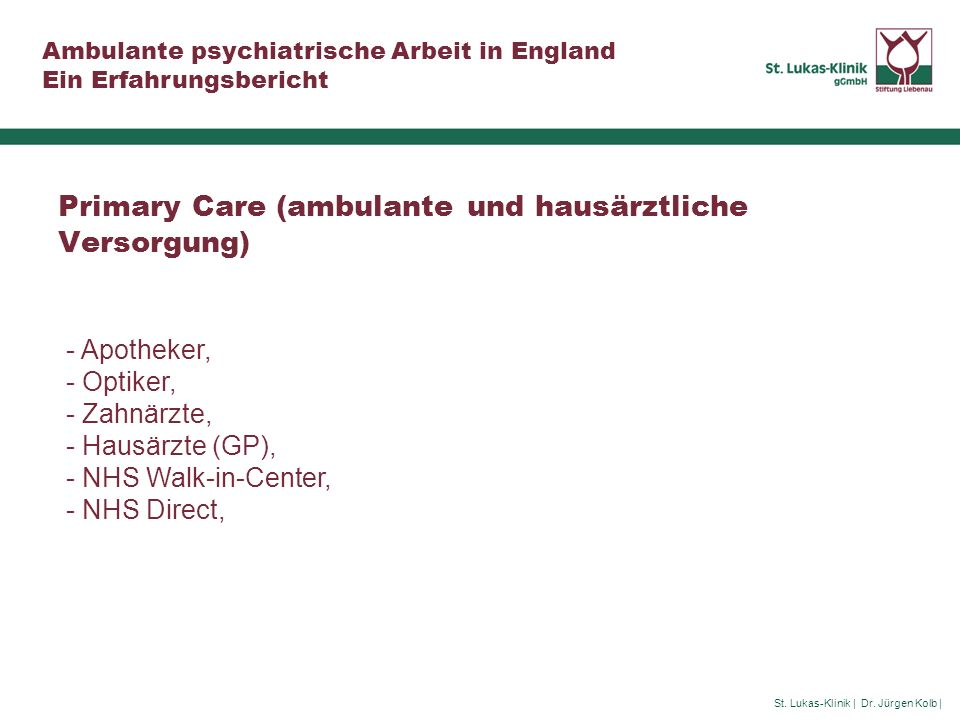 Primary Care (ambulante und hausärztliche Versorgung)