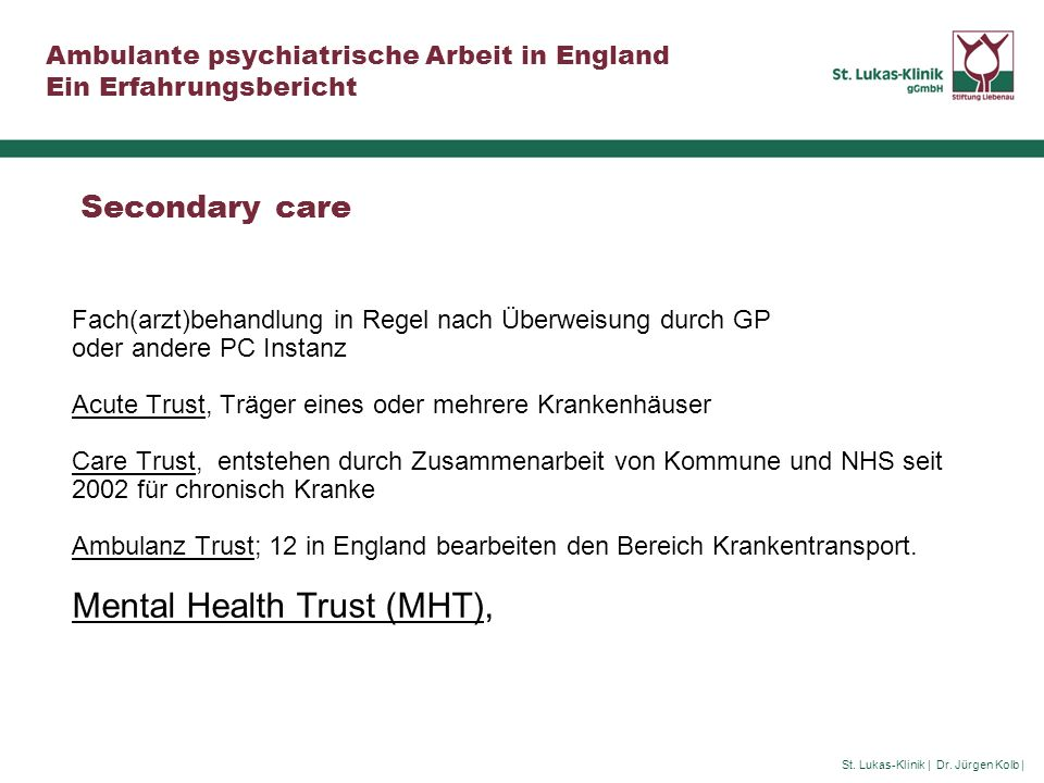 Mental Health Trust (MHT),