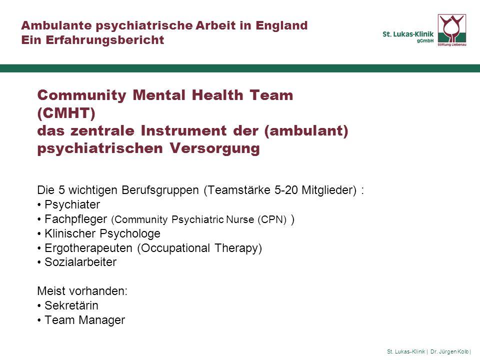 Community Mental Health Team (CMHT) das zentrale Instrument der (ambulant) psychiatrischen Versorgung
