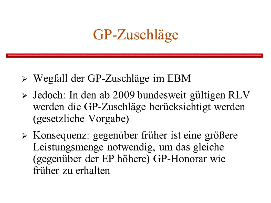 GP-Zuschläge Wegfall der GP-Zuschläge im EBM