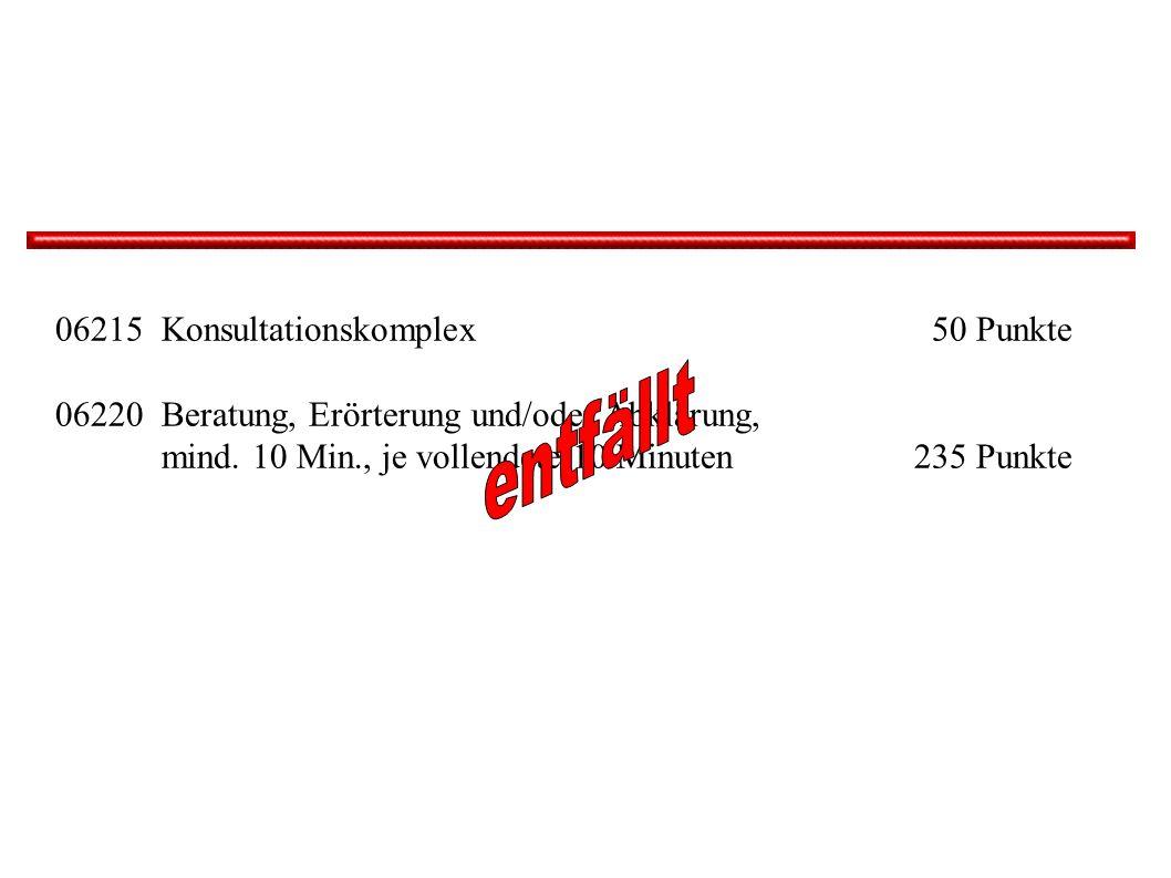 entfällt 06215 Konsultationskomplex 50 Punkte