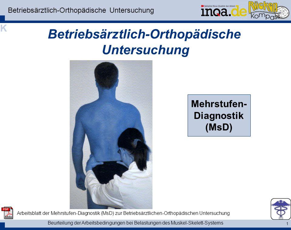 Betriebsärztlich-Orthopädische Untersuchung