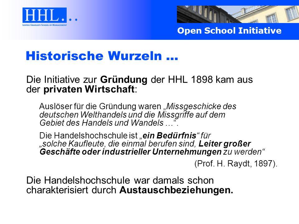 Historische Wurzeln … Die Initiative zur Gründung der HHL 1898 kam aus der privaten Wirtschaft: