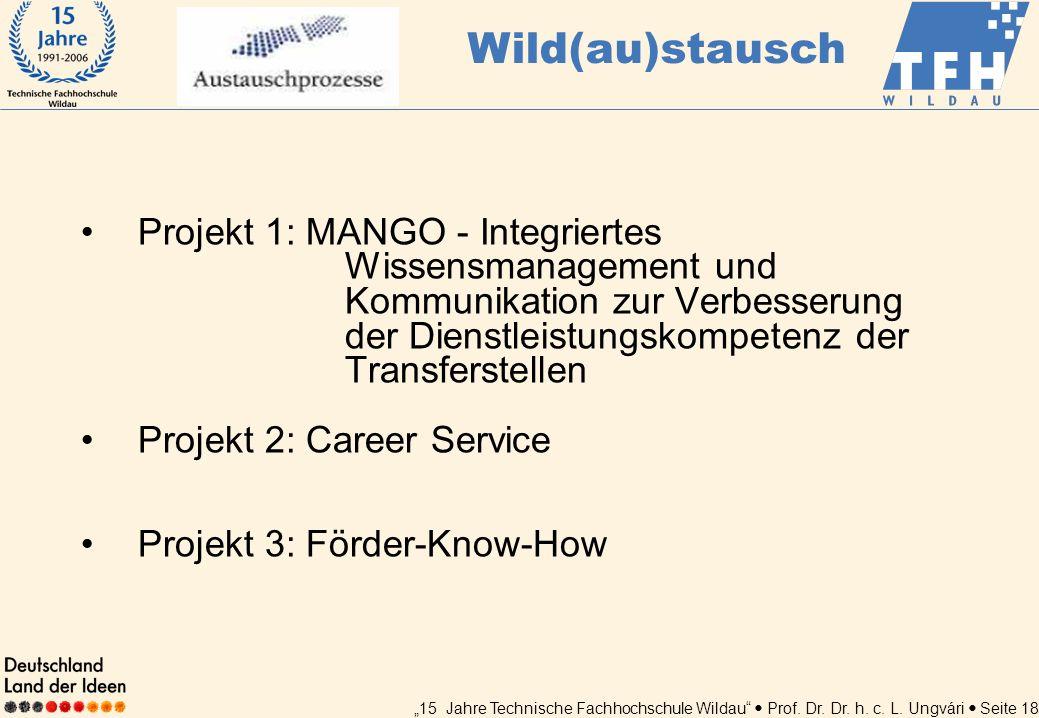 Wild(au)stausch