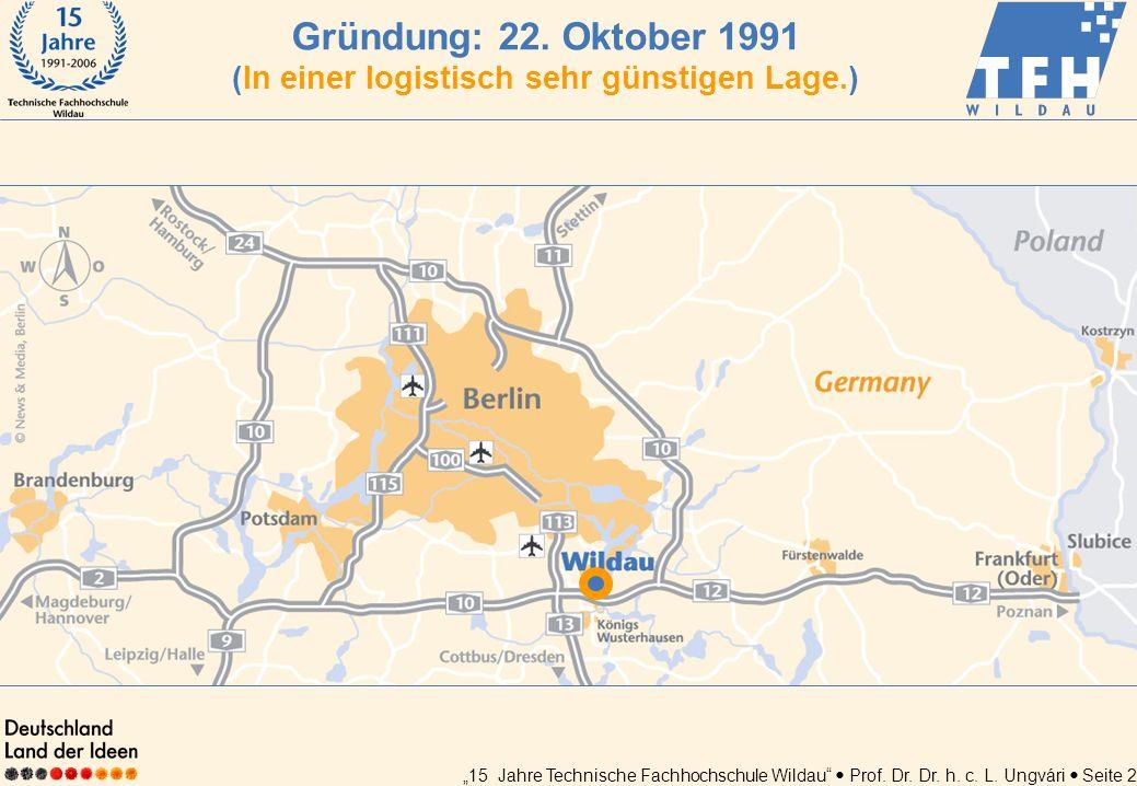 Gründung: 22. Oktober 1991 (In einer logistisch sehr günstigen Lage.)