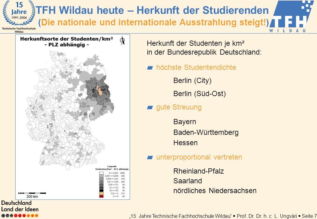 TFH Wildau heute – Herkunft der Studierenden (Die nationale und internationale Ausstrahlung steigt!)
