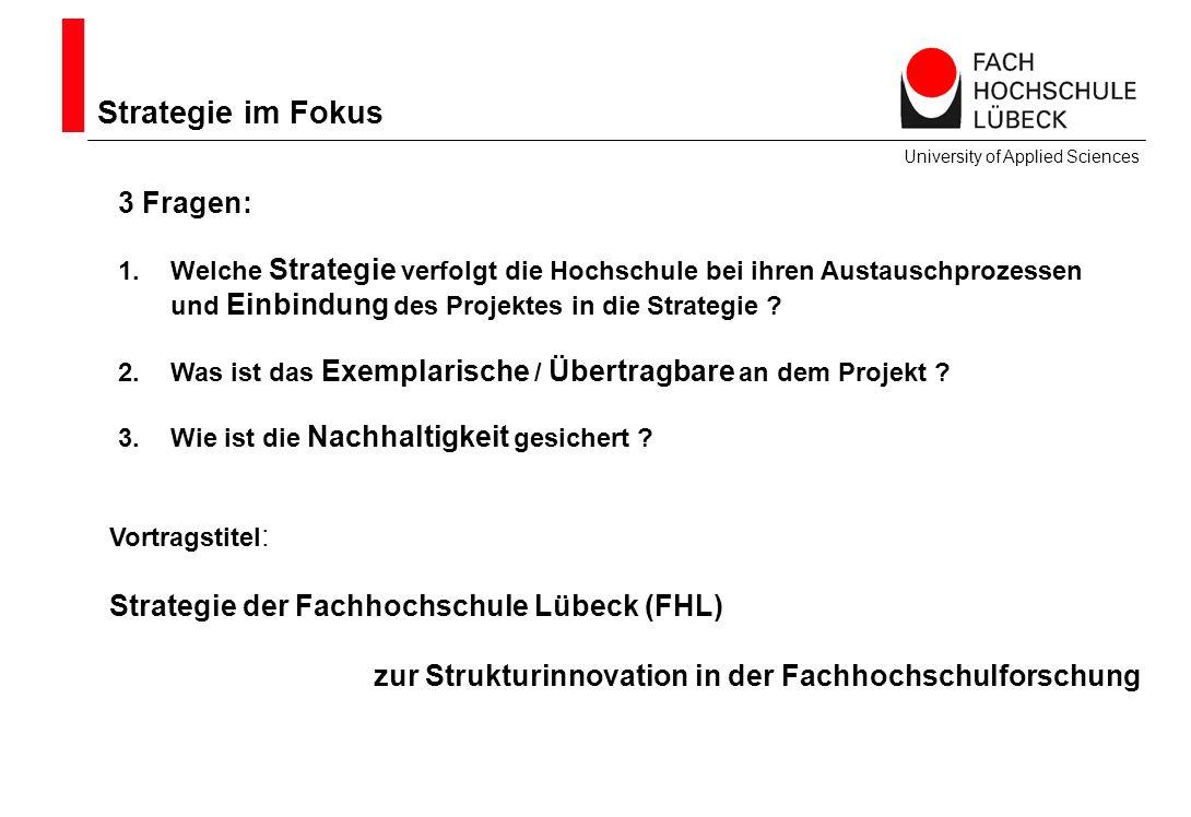 Strategie im Fokus 3 Fragen: Strategie der Fachhochschule Lübeck (FHL)