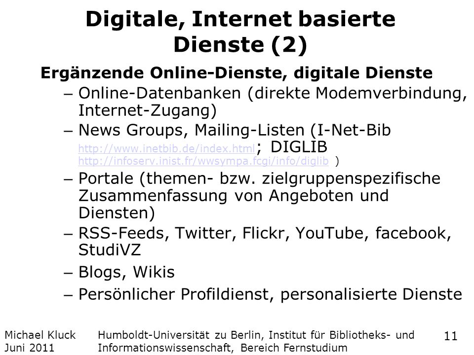Digitale, Internet basierte Dienste (2)