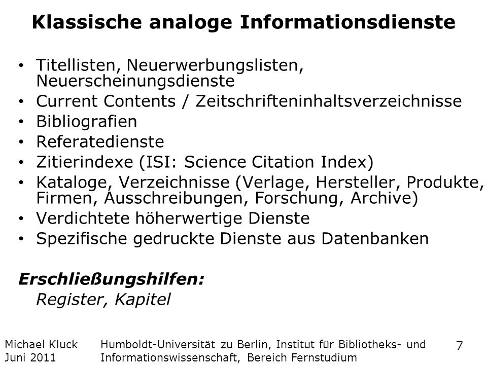 Klassische analoge Informationsdienste