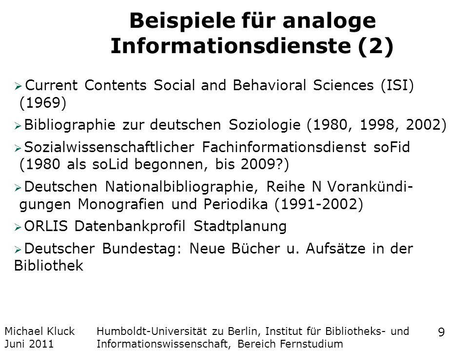 Beispiele für analoge Informationsdienste (2)