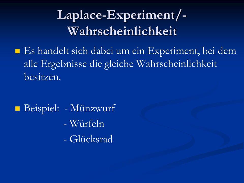 Laplace-Experiment/-Wahrscheinlichkeit