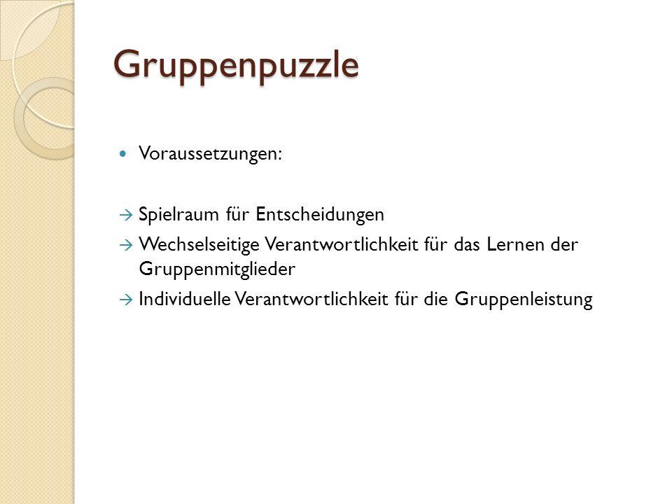 Gruppenpuzzle Voraussetzungen: Spielraum für Entscheidungen